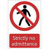 'No Admittance' Prohibition Sign